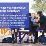 Felton Ways to Reduce Litter in the Schoolyard