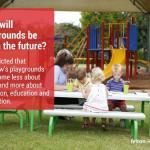 Felton Playgrounds of the Future