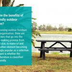 Benefits of Ecofriendly Outdoor Furniture