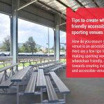 Tips to Create Wheelchair Friendly Sporting Venues